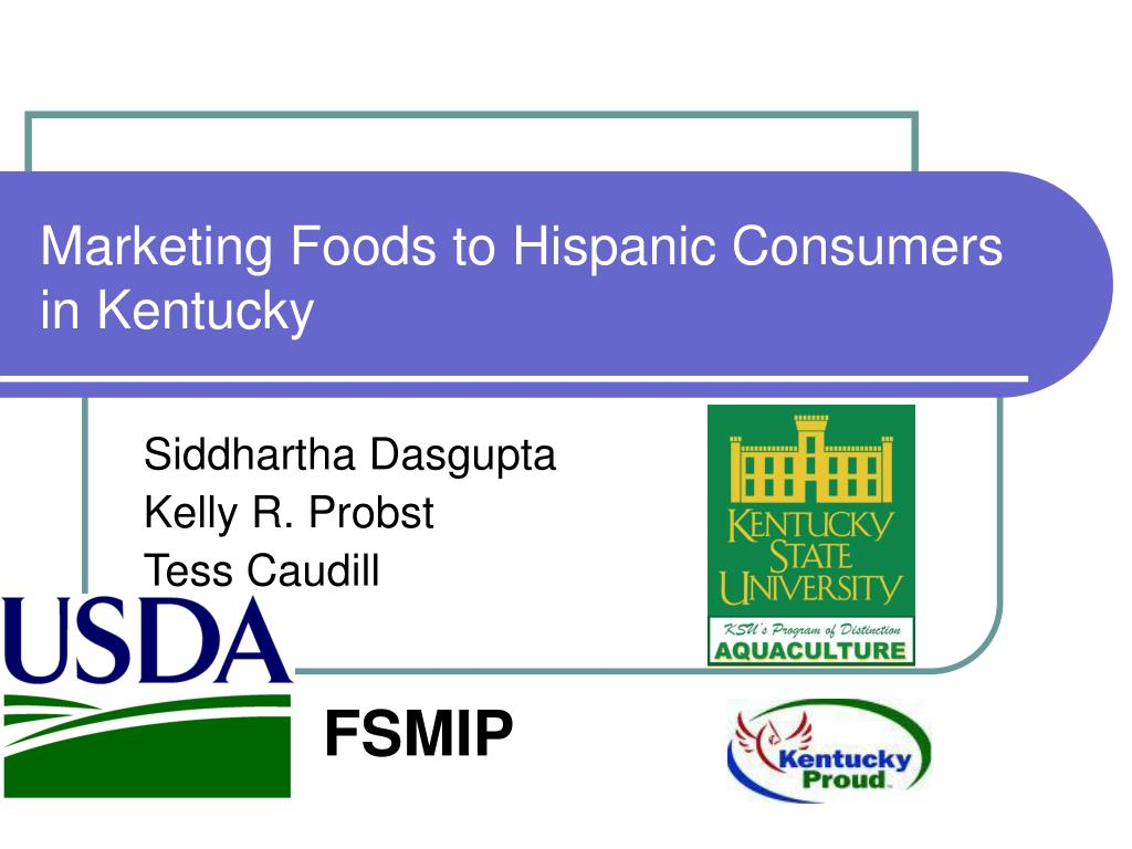 marketing foods to hispanic consumers in kentucky l.