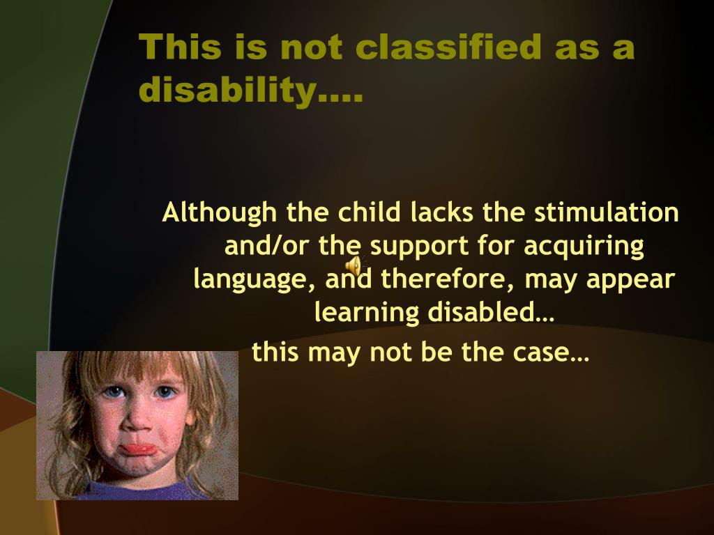 This is not classified as a disability….