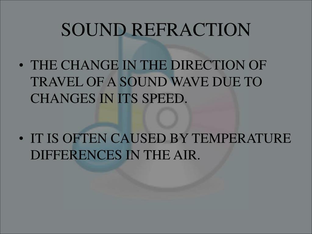 SOUND REFRACTION