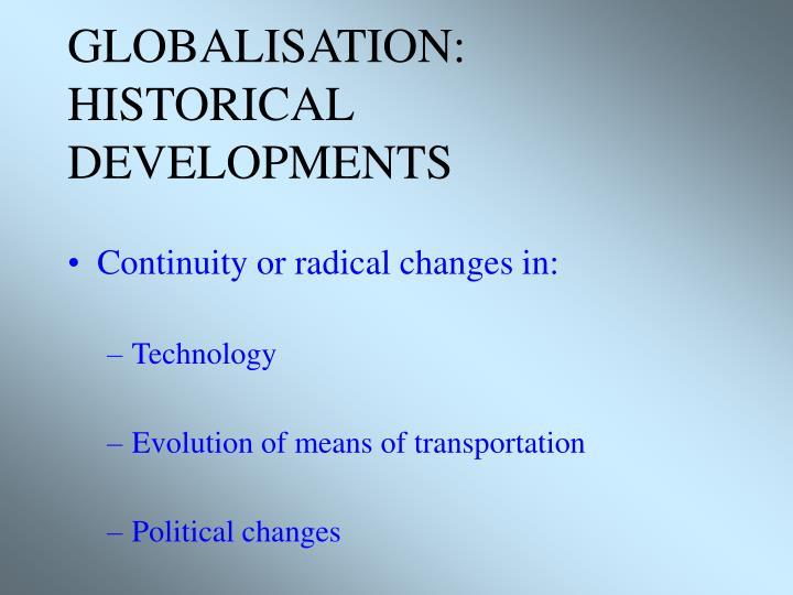 Globalisation historical developments