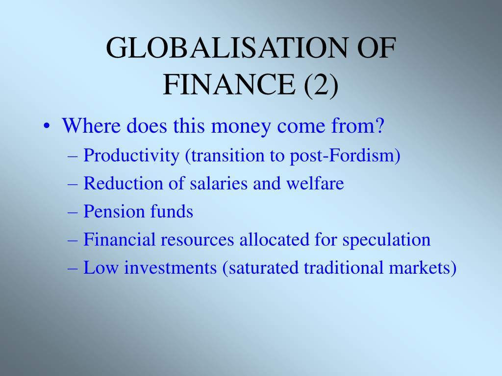 GLOBALISATION OF FINANCE (2)