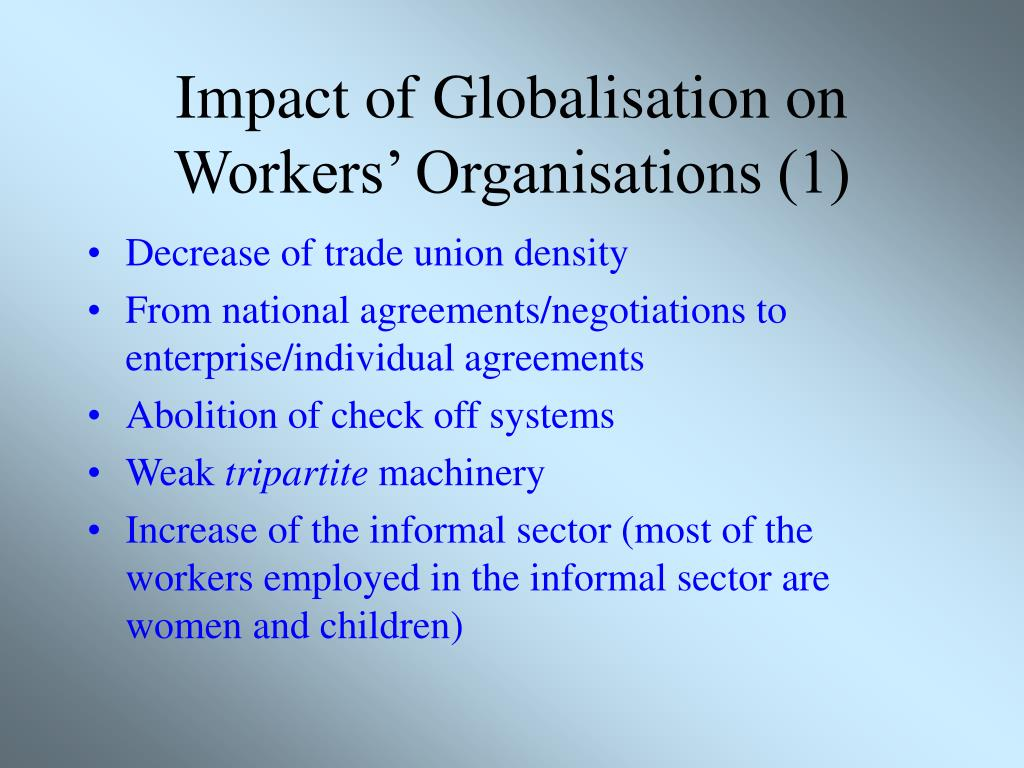 Impact of Globalisation on Workers' Organisations (1)
