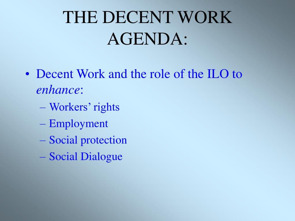 THE DECENT WORK AGENDA: