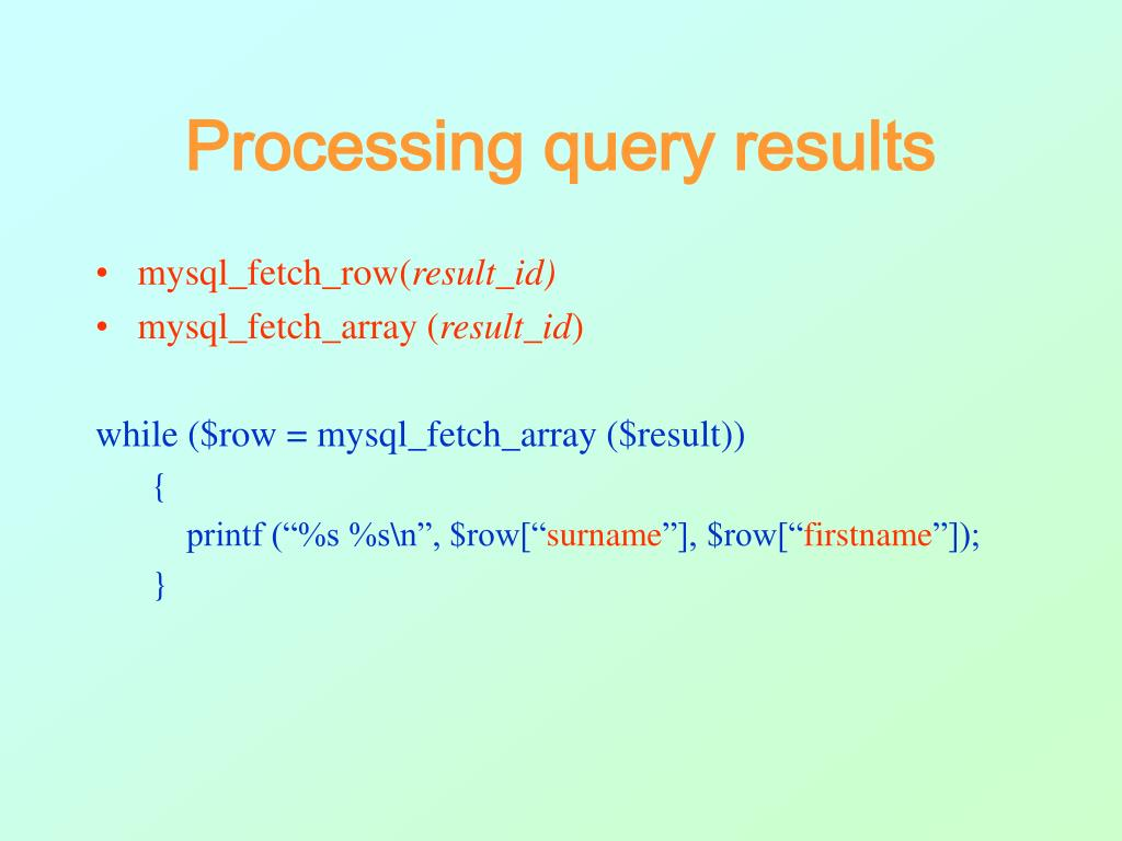 Processing query results