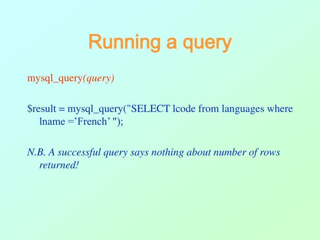 Running a query
