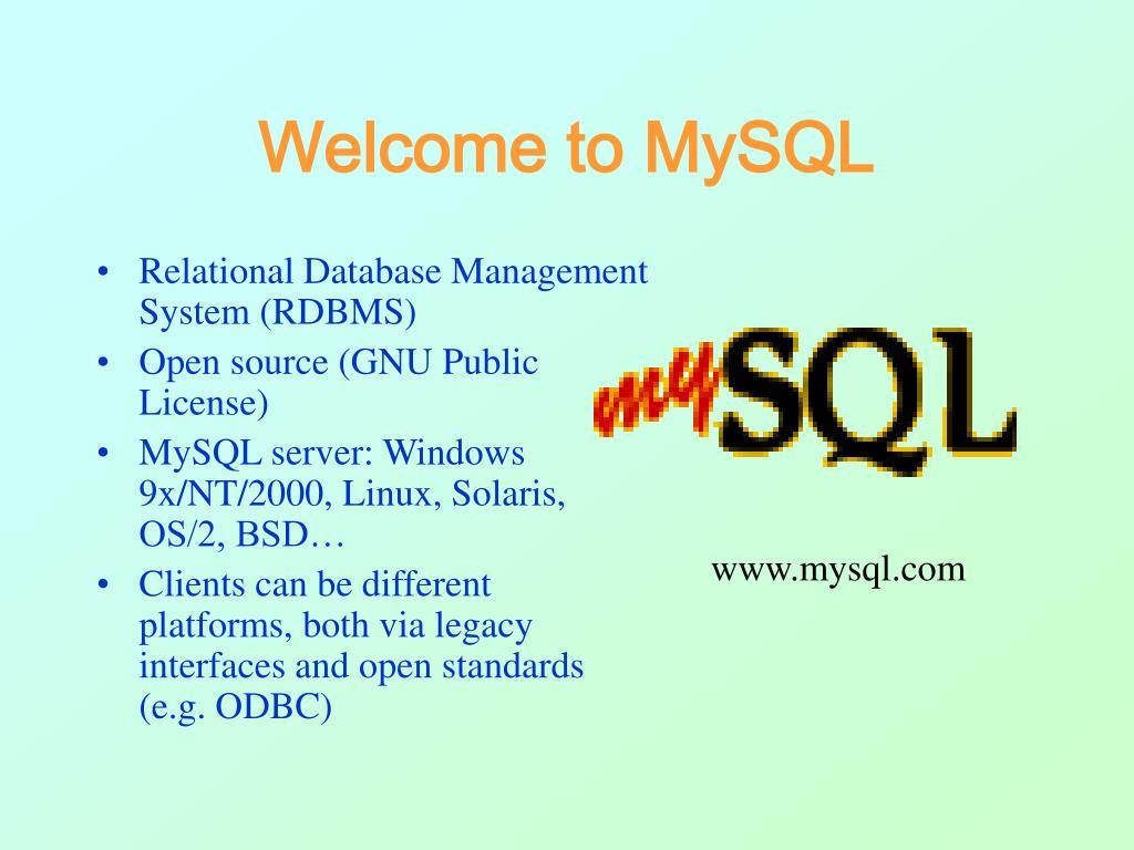 Welcome to MySQL