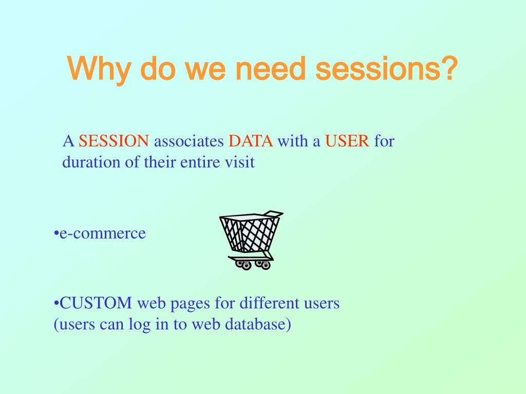 Why do we need sessions?
