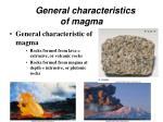 general characteristics of magma7