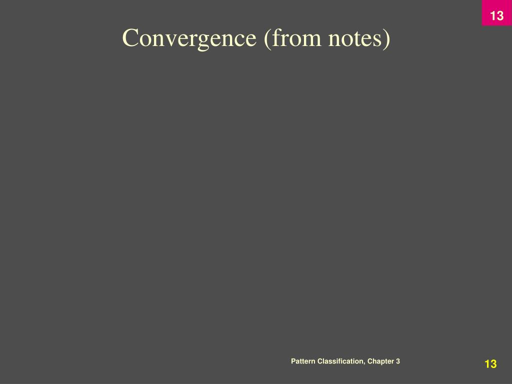 Convergence (from notes)