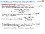 optimal space allocation among partitions