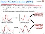 sketch prediction models cg05
