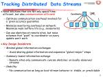 tracking distributed data streams32