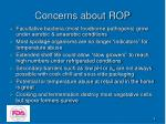 concerns about rop