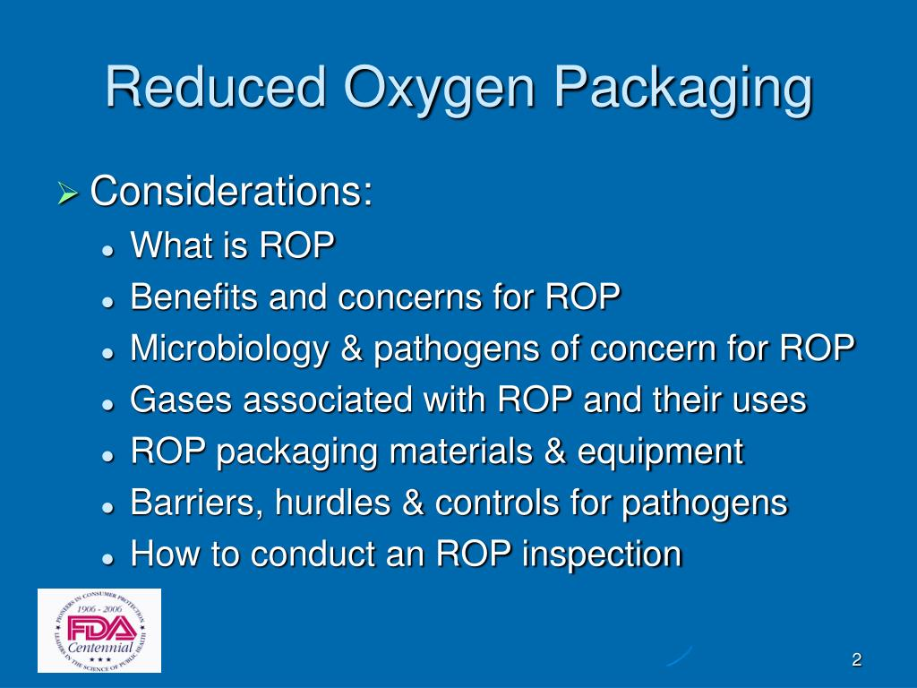 Reduced Oxygen Packaging