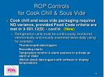 rop controls for cook chill sous vide39
