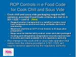 rop controls in e food code for cook chill and sous vide