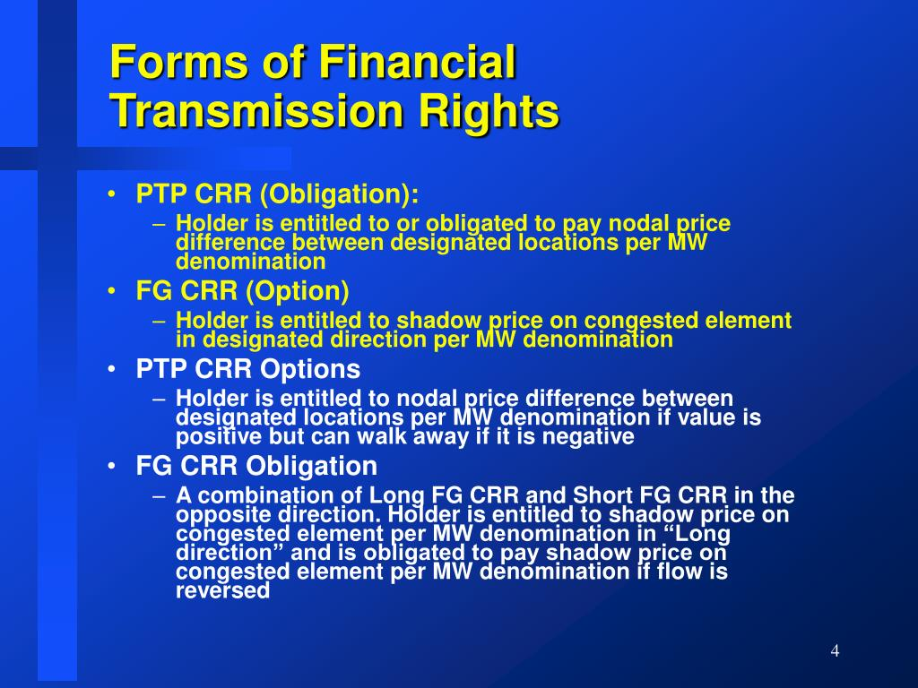 Forms of Financial Transmission Rights