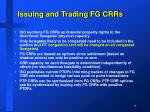 issuing and trading fg crrs