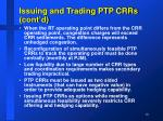 issuing and trading ptp crrs cont d