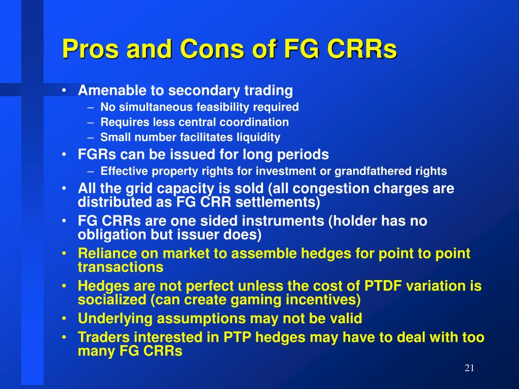 Pros and Cons of FG CRRs