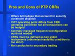 pros and cons of ptp crrs