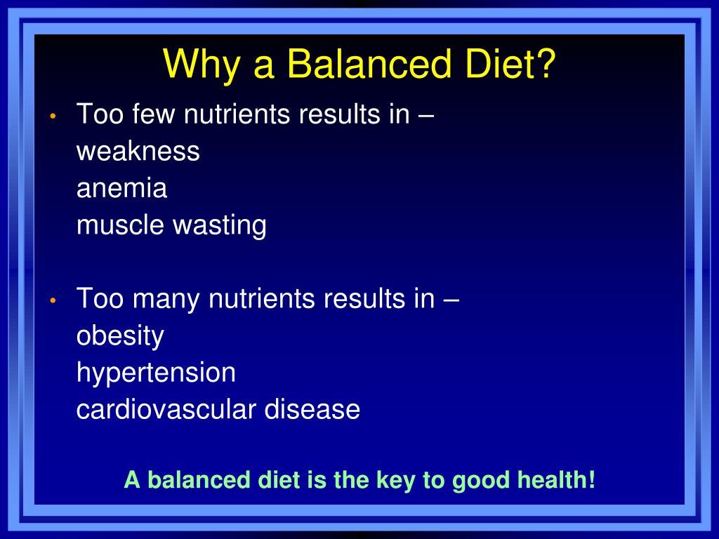 Why a Balanced Diet?