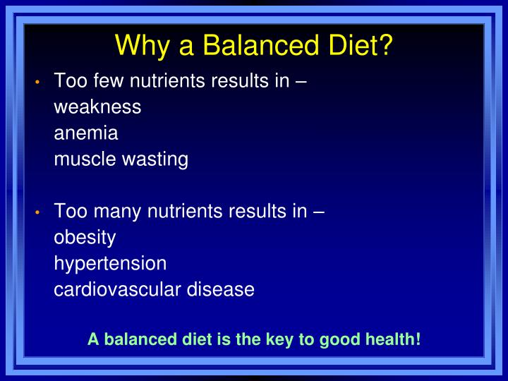 Why a balanced diet