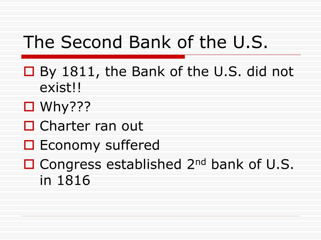 The Second Bank of the U.S.