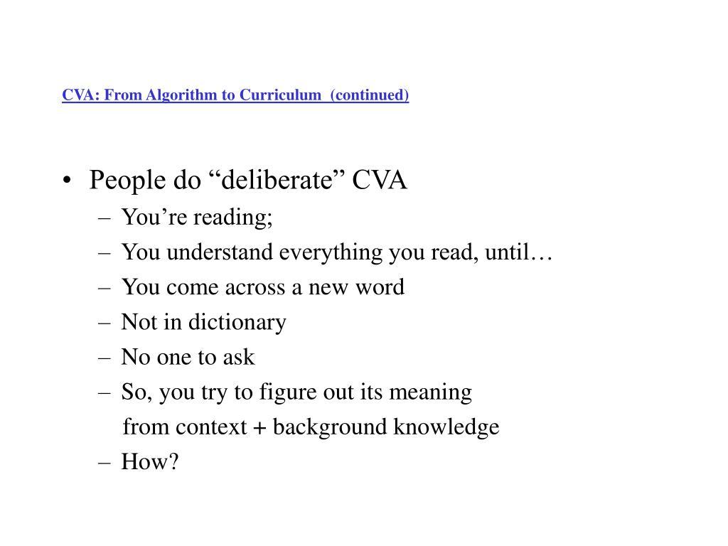 CVA: From Algorithm to Curriculum  (continued)