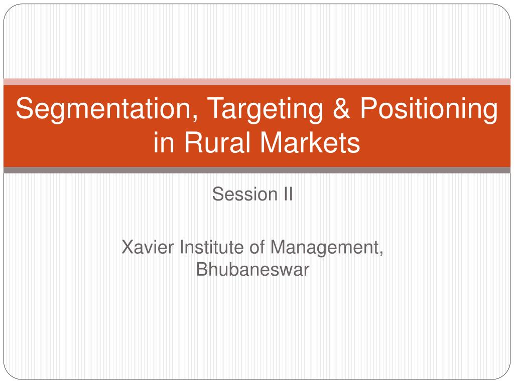 segmentation targeting positioning in rural markets l.