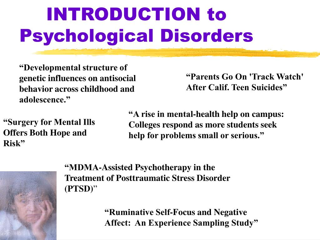 introduction to psychological disorders l.