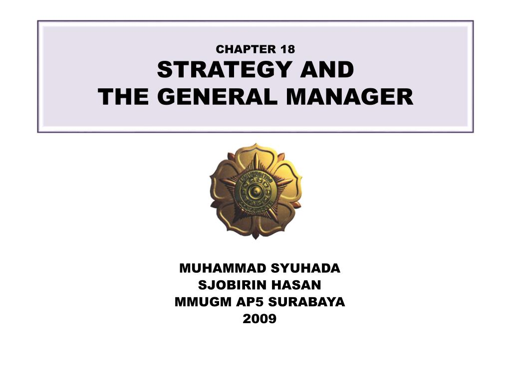 chapter 18 strategy and the general manager l.