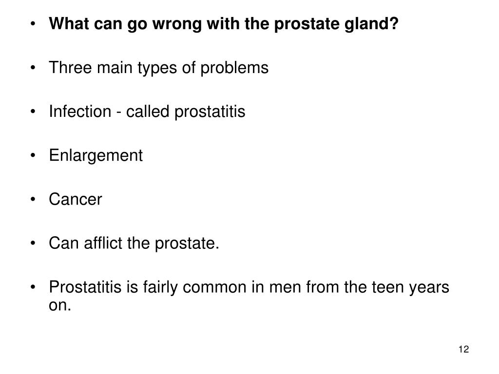 What can go wrong with the prostate gland?