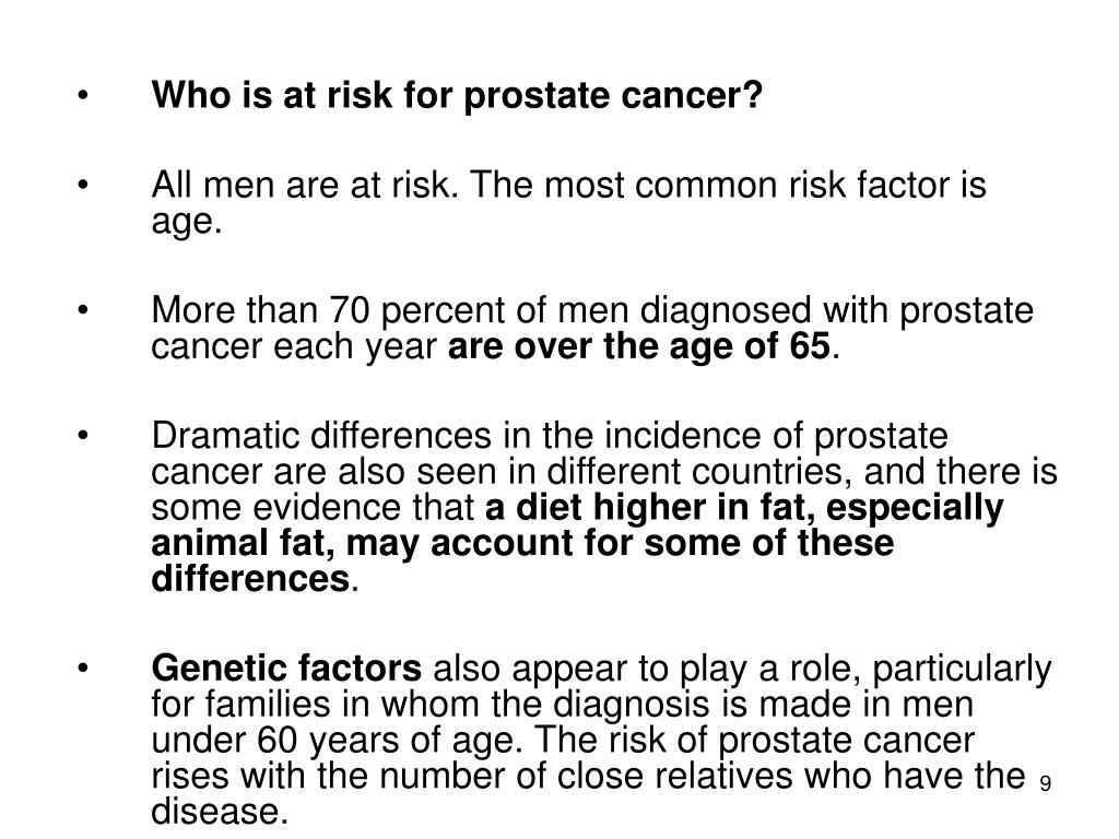 Who is at risk for prostate cancer?