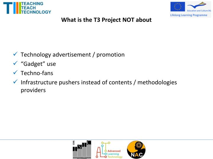 What is the T3 Project NOT about
