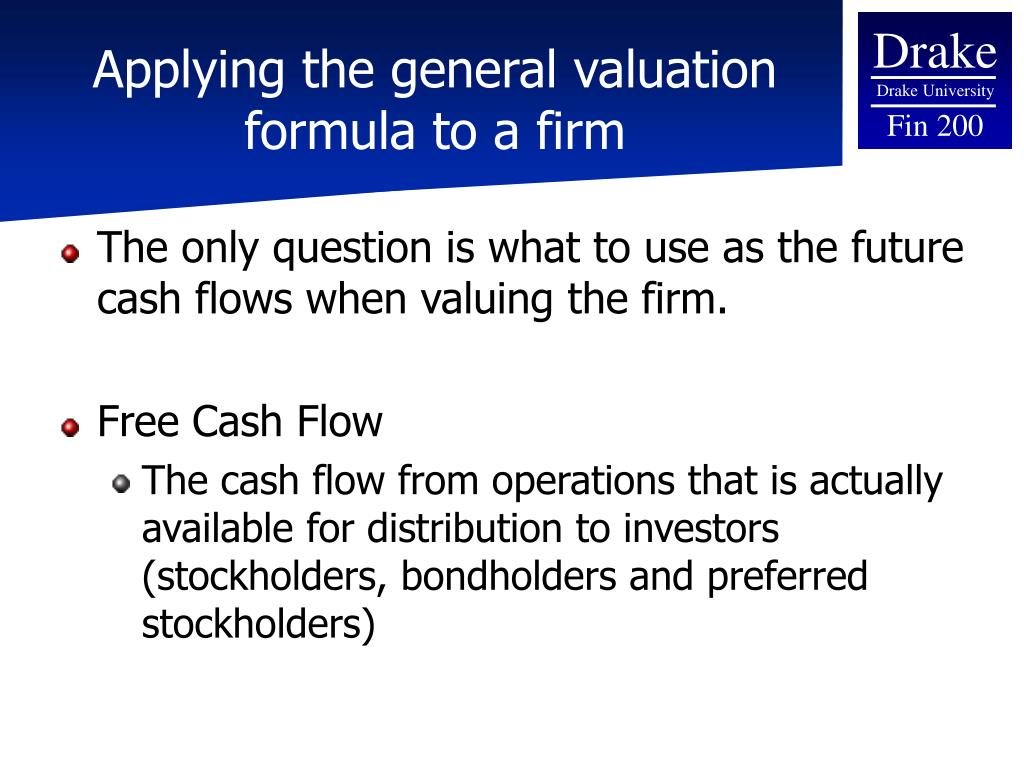 Applying the general valuation formula to a firm