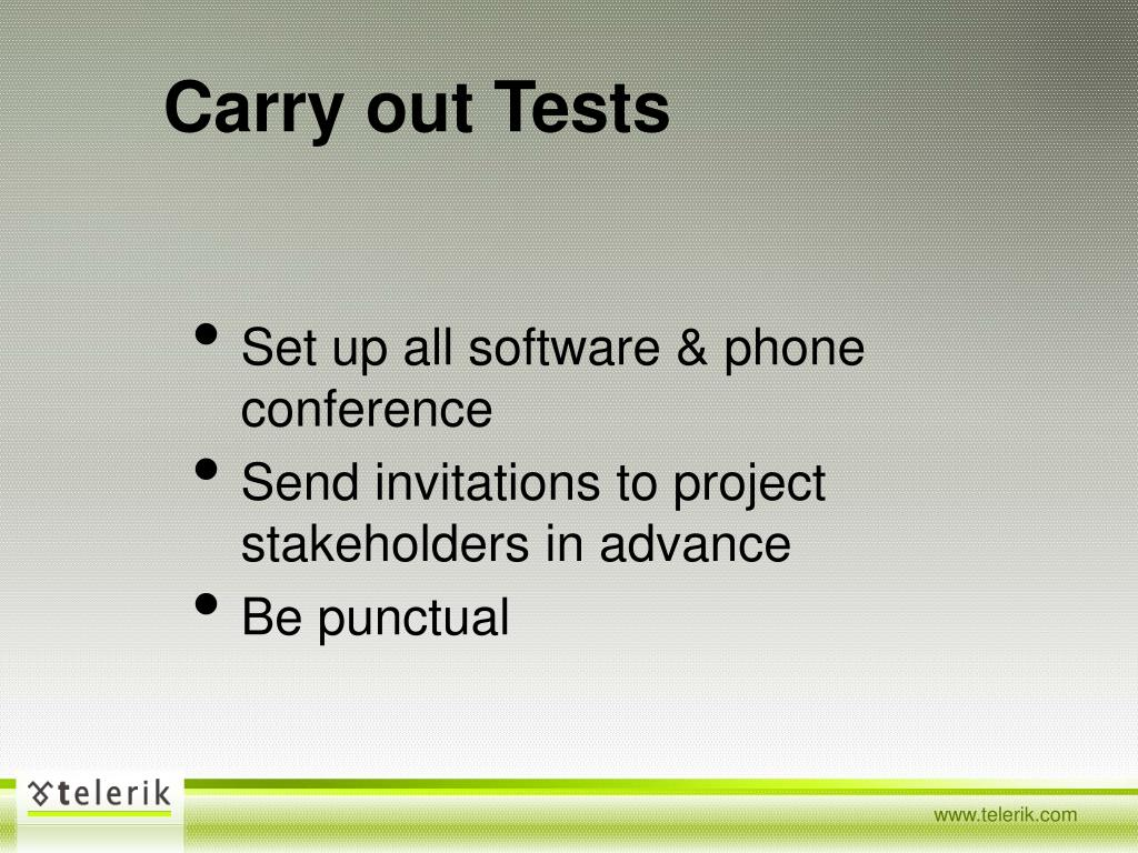 Carry out Tests