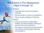 self esteem in pre adolescence ages 6 through 12