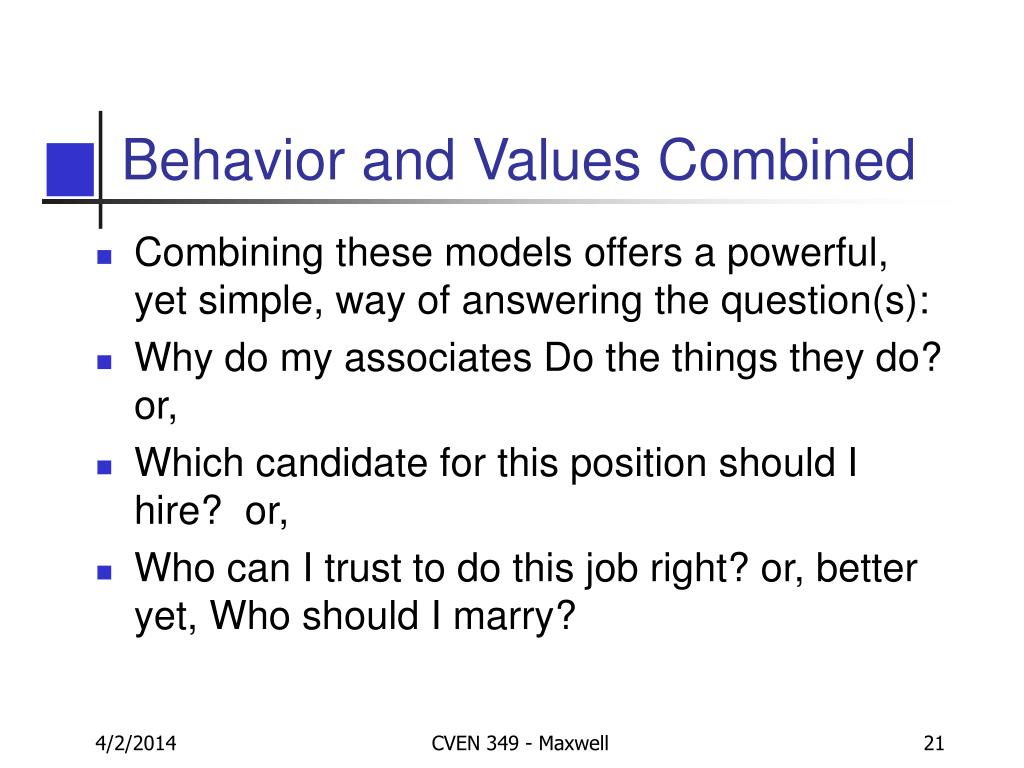 Behavior and Values Combined