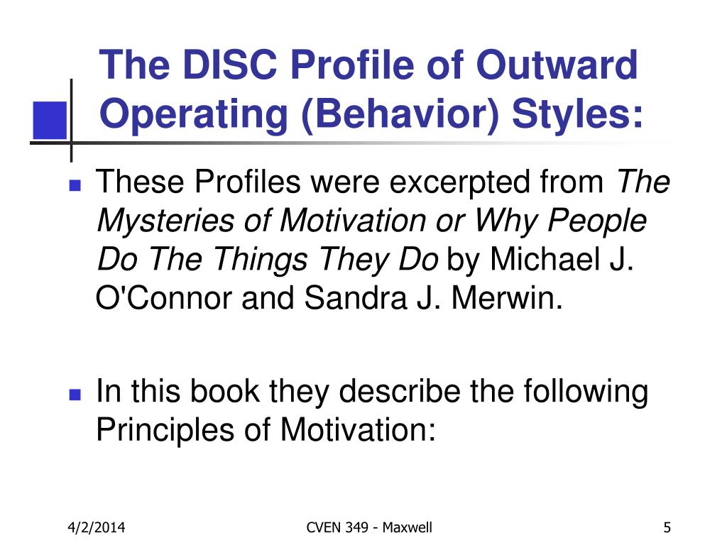 The DISC Profile of Outward Operating (Behavior) Styles: