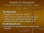 franklin d roosevelt elected president in 1932 1936 1940 1944