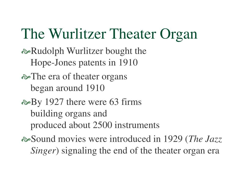 The Wurlitzer Theater Organ