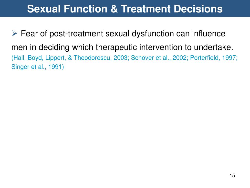 Sexual Function & Treatment Decisions