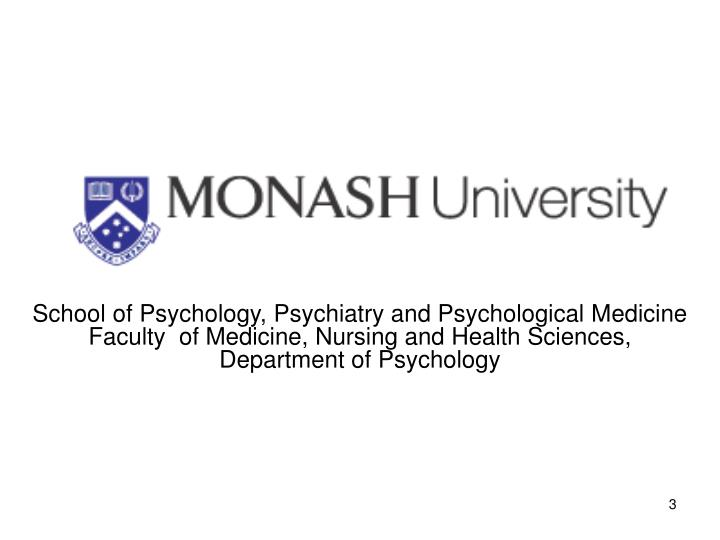 School of Psychology, Psychiatry and Psychological Medicine