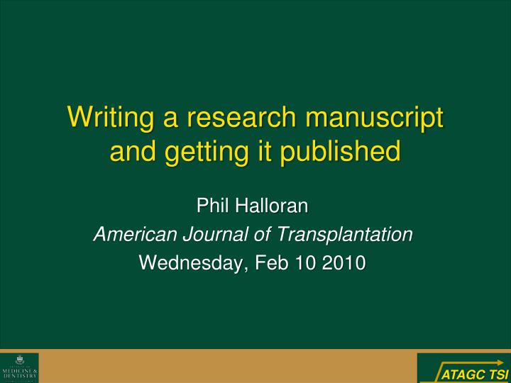 writing a research manuscript and getting it published n.
