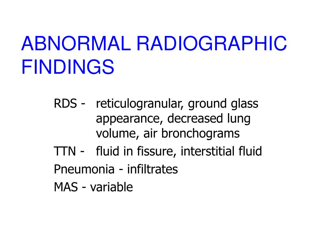 ABNORMAL RADIOGRAPHIC FINDINGS