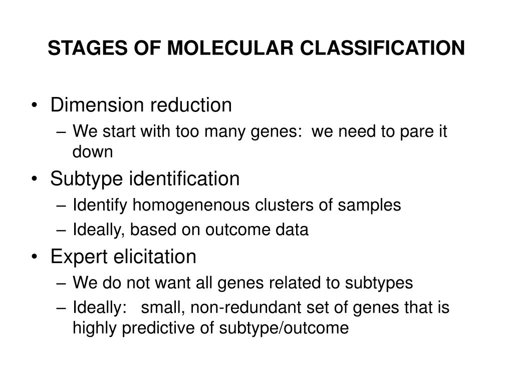 STAGES OF MOLECULAR CLASSIFICATION