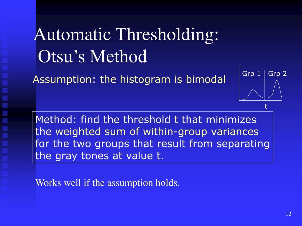 Automatic Thresholding: