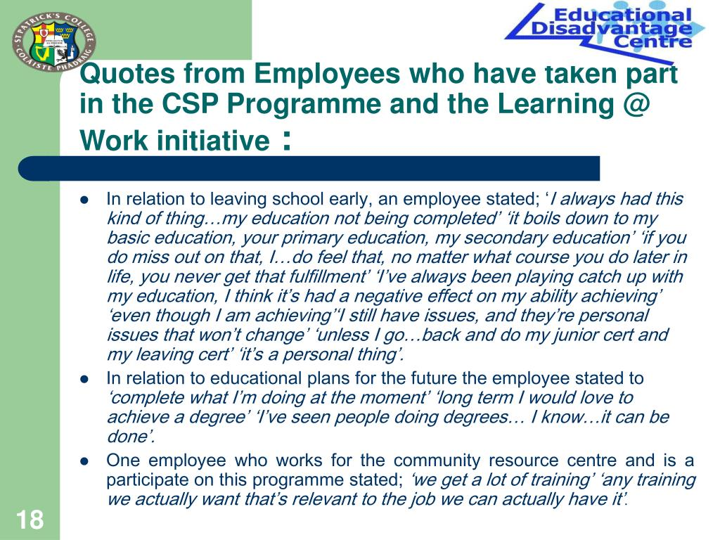 Quotes from Employees who have taken part in the CSP Programme and the Learning @ Work initiative