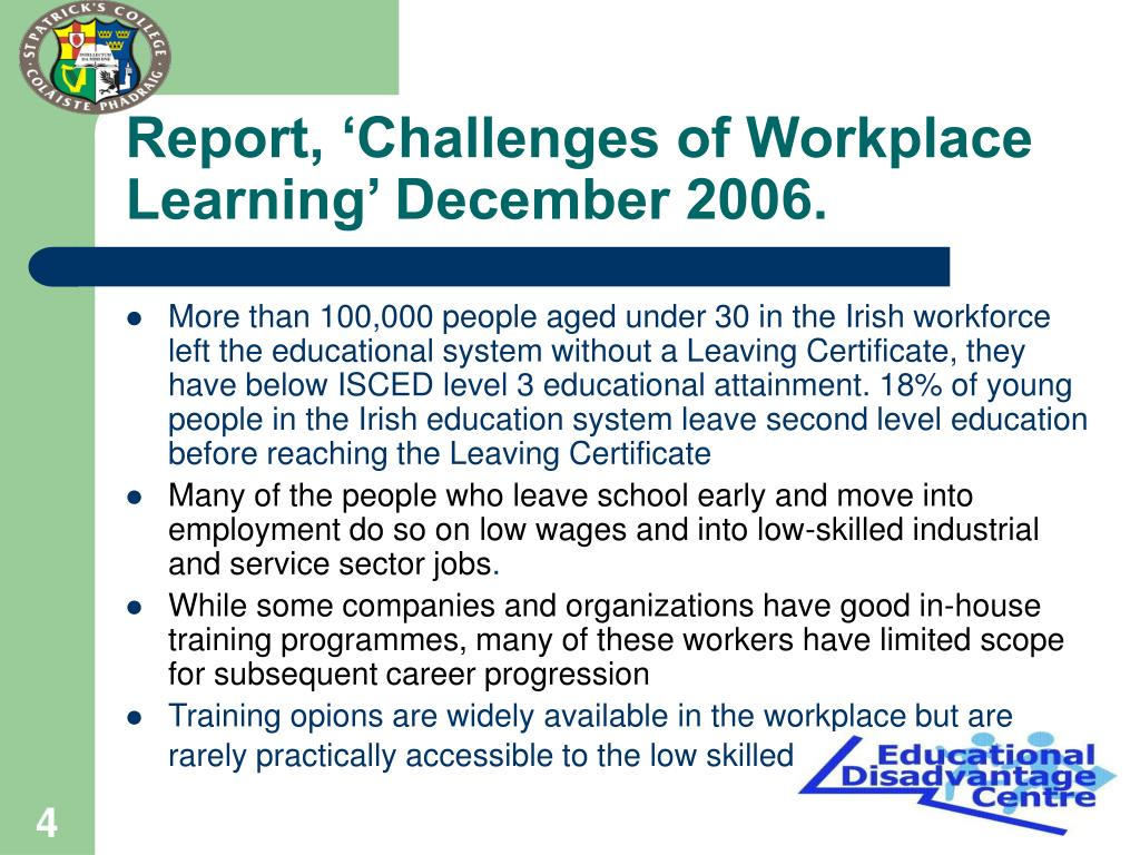 Report, 'Challenges of Workplace Learning' December 2006.